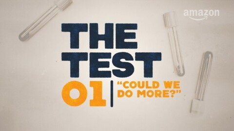 "Image of test tubes and the words ""The Test, 01, Could we do more?"""