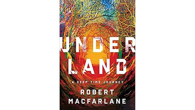 """Book cover for """"Underland"""" by Robert Macfarlane, with the title and author name printed in white serif font. The background is a swirl of colors across the spectrum, crawling up into what appears to be tree branches."""
