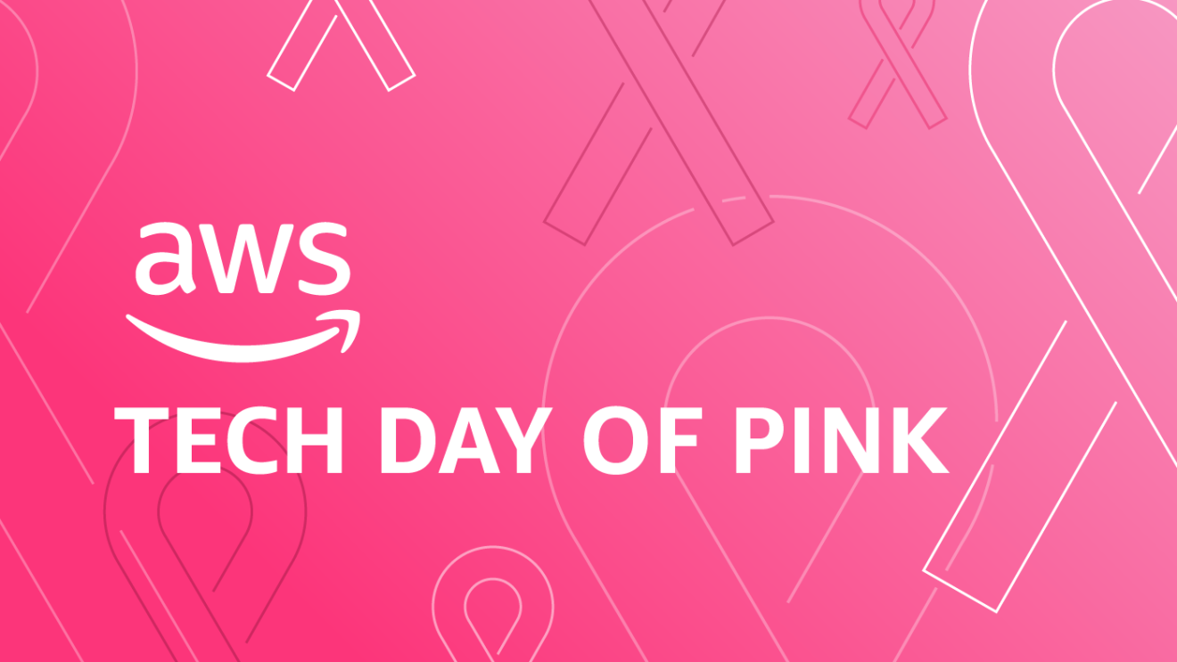 "A pink background with breast cancer awareness ribbon graphics, and ""AWS Tech Day of Pink"" in text."