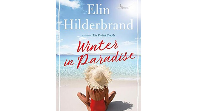 """Book cover for """"Winter in Paradise"""" by Elin Hilderbrand snows a tanned woman in a red halter one-piece swim suit and straw sitting cross legged on the beach, looking out toward the ocean."""