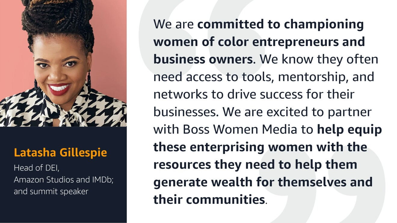 A quote from Latasha Gilespie, Head of Diversity, Equity, and Inclusion at Amazon, about championing women of color entrepreneurs and business owners.