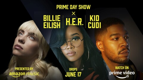 """An image split three ways to feature portraits of the three artists performing in the Prime Day Show, Billie Eilish, H.E.R, and Kid Cudi. Bright yellow text on the image reads """"PRIME DAY SHOW X BILLIE EILISH, H.E.R., KID CUDI"""" and """"Presented by Amazon Music"""" and """"Drops June 17"""" and """"Watch on Prime Video"""""""