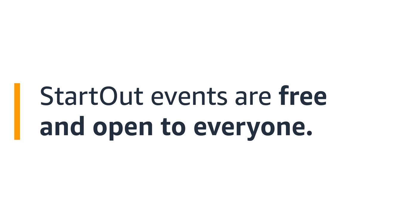 """A text graphic that says: """"StartOut events are free and open to everyone."""""""