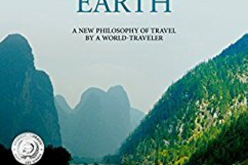 Destination Earth: a new philosophy by a world-traveler